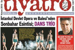 Tiyatro Gazetesi Kasım Ayı 104. Sayısı Çıktı