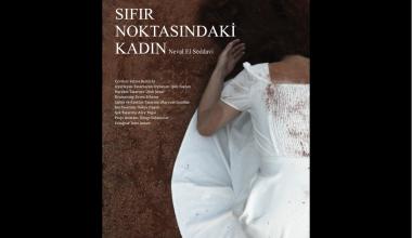 """""""SIFIR NOKTASINDAKİ KADIN"""" SEYİRCİYLE BULUŞUYOR"""