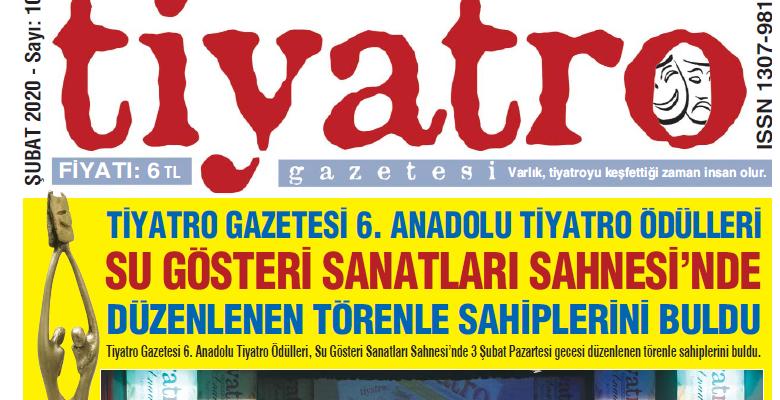 Tiyatro Gazetesi Şubat Ayı 107. Sayısı