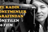 Kadın yönetmenlerden en iyi 100 film