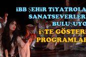 İBB Şehir Tiyatroları sanatseverlerle buluşuyor…