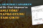Akpınar'ın 'Canlı Yöre' Tiyatro Oyunu kitabı çıktı
