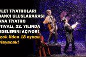 Devlet Tiyatroları Sabancı Uluslararası Adana Tiyatro Festivali, 22. yılında perdelerini açıyor!