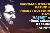 Hasret Gültekin'in hayatı 'Hasret' adlı türkü müzikali ile sahneye taşınıyor
