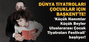 Devlet Tiyatroları çocuklar için Başkent'te!