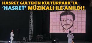 Sivas Katliamında 33 kişiden biri olan Hasret Gültekin, Kültürpark'ta 'Hasret' müzikali ile anıldı